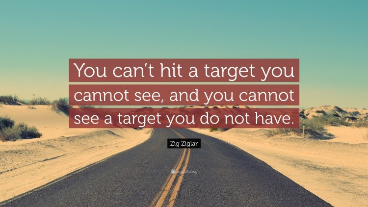 hit a target you can see Quote by Zig Ziglar