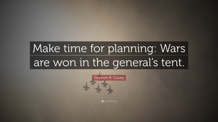 Make time for planning Quote by Stephen Covey