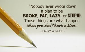 Have a plan quote by Larry Winget